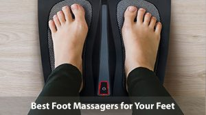 Best Foot Massagers Top Foot Massagers Foot Massagers Reviews Foot Massagers Buying Guide